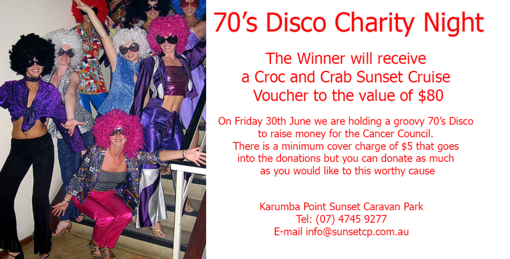 70's Disco Charity Night Karumba Point Sunset Caravan Park June