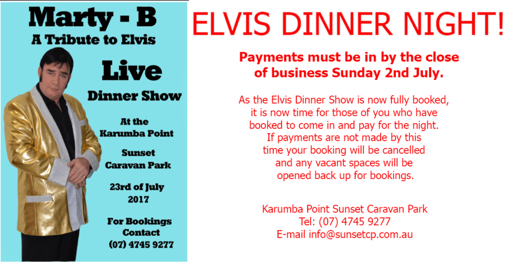 Elvis Entertainment Area Karumba Point Sunset Caravan Park June