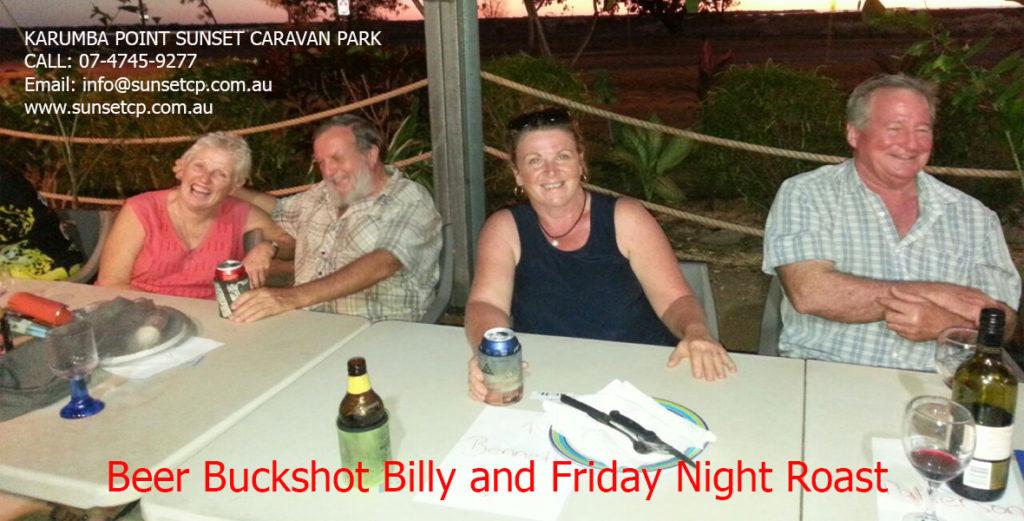Beer Buckshot Billy and Friday Night Roast Karumba Point Sunset Caravan Park