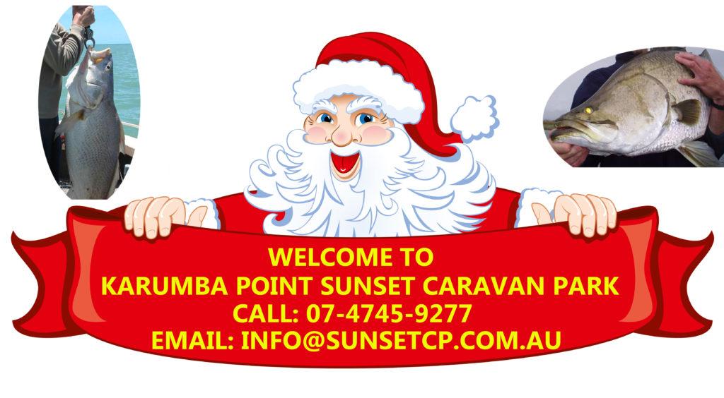 Welcome to Karumba Point Sunset Caravan Park Santa Claus Message