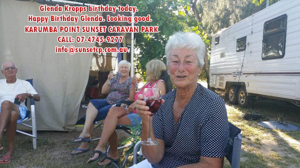 Glenda Kropps birthday today. Happy Birthday Glenda. Looking good.