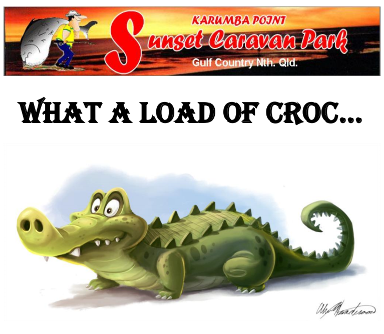 WHAT A LOAD OF CROC...