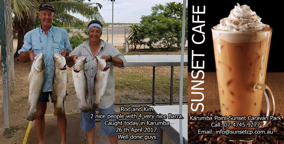 Rod and Kim. 2 nice people with 4 very nice Barra. Caught today in Karumba 26 th April 2017. Well done guys.