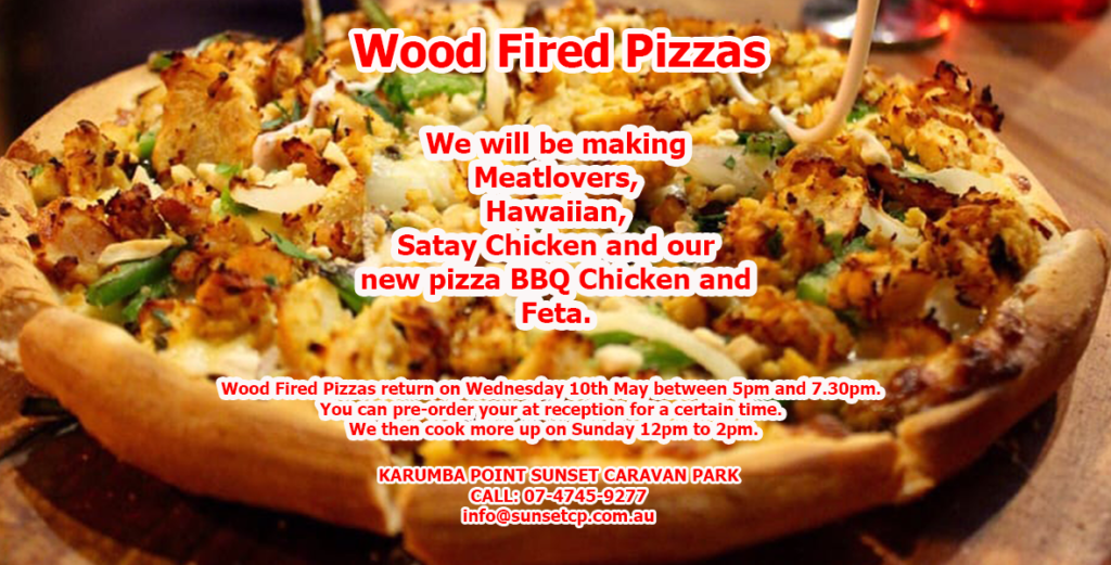 Wood Fired Pizzas Karumba Point Sunset Caravan Park