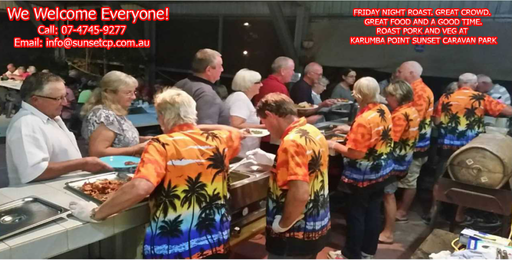 We Welcome Everyone. Friday Night Roast At Karumba Point Sunset Caravan Park