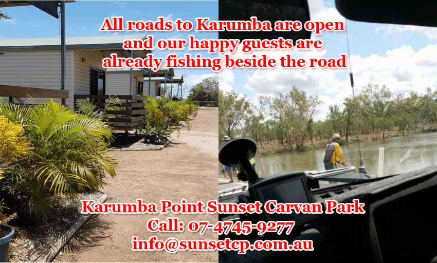 All roads to Karumba are open and our happy guests are already fishing beside the road