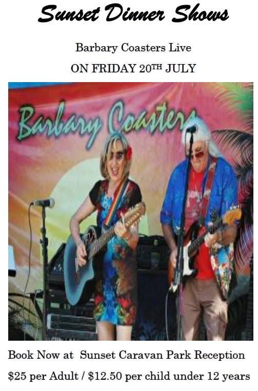 Sunset Dinner Shows Barbary Coasters Live On Friday 20th July 2018