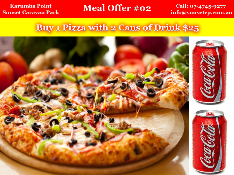 Meal Offer #02 Karumba Point Sunset Caravan Park Buy 1 Pizza with 2 Cans of Drink $25